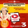 Polyglot Planet - Apprendre l'Espagnol - Écoute Facile - Lecture Facile: Texte Parallèle Cours Audio, No. 3 [Learn Spanish - Easy Listening - Easy Reader: Parallel Text Audio Course, No. 3]: Lire et Écouter des Livres en Espagnol (Unabridged) artwork