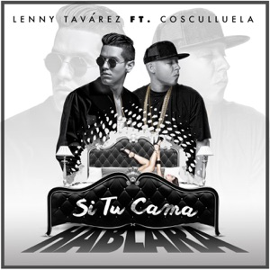 Si Tu Cama Hablara (feat. Cosculluela) - Single Mp3 Download
