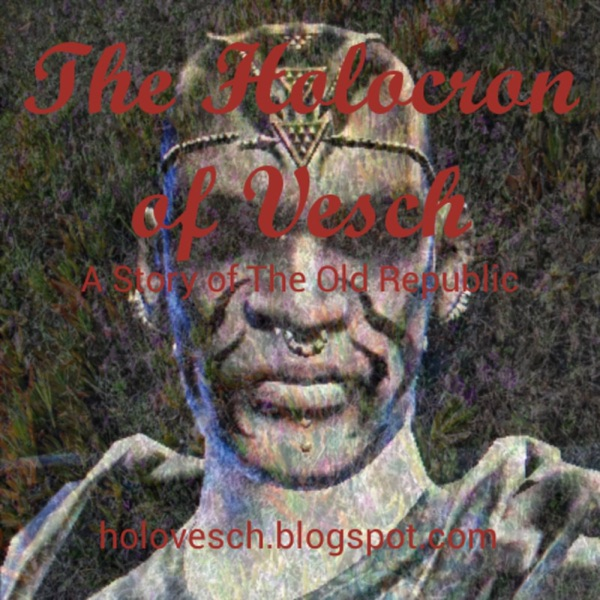 The Holocron of Vesch