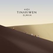 Elwan - Tinariwen - Tinariwen