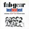 Fab Gear! Beat Beat Beat, Vol. 2: More Mop Top Rarities