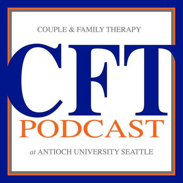 The Couple and Family Therapy Podcast