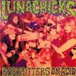 Lunachicks - Babysitters on Acid