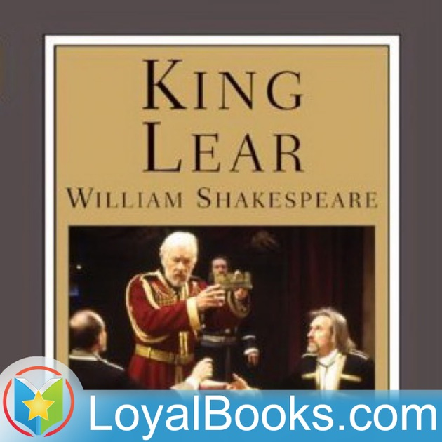 a look at the popular views on william shakespeares play king lear Hamlet one of the most famous plays of all four tragedies hamlet, othello, king lear king lear, macbeth by william shakespeare edited by david bevington and.