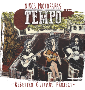 Nikos Protopapas - Tempo Rebetiko Guitars Project