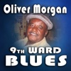 9th Ward Blues Party! - Oliver Morgan
