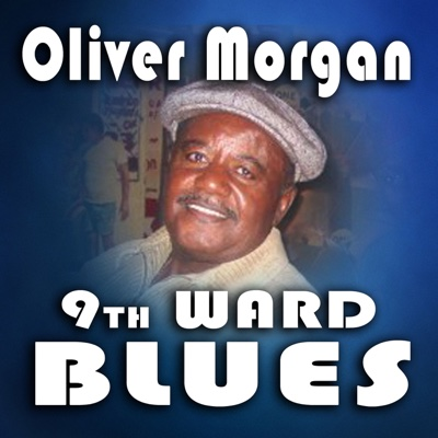 9th Ward Blues Party! - Oliver Morgan album