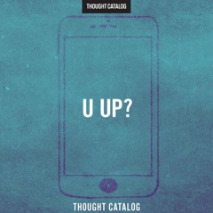 u up?: A Guide to Being Textually Active in Your 20s (Unabridged)
