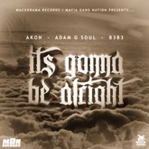It's Gonna Be Alright (feat. B3B3' & Akon) - Single