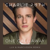 One Call Away (Lux & Marcusson Remix) - Single