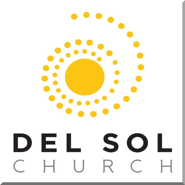 Recent RSS Newsfeed of Sermons @ Del Sol Church Eastside   Listen