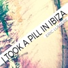 I Took a Pill in Ibiza - Single - Eric Lumiere