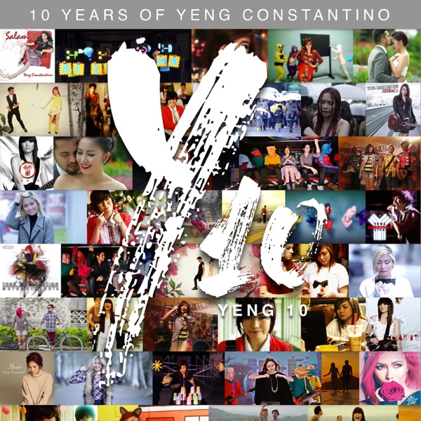 Yeng 10 (Remastered) [10 Years of Yeng Constantino]