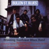 Bullen St. Blues / Trackside Blues - Brunning Sunflower Blues Band
