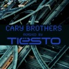 Cary Brothers Remixed By Tiësto Single