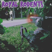 Royal Rodents - Innocence