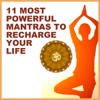 11 Most Powerful Mantras to Recharge Your Life - Nipun Aggarwal