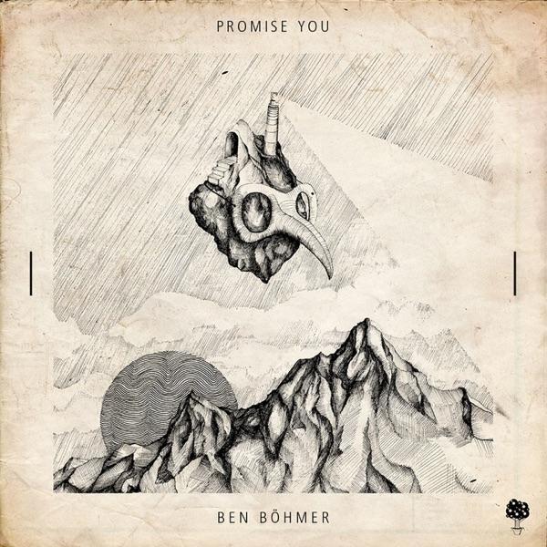 Ben Bohmer - Promise You