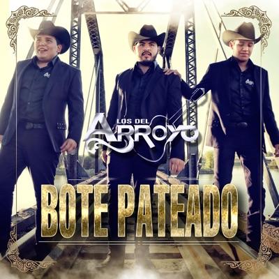 Bote Pateado - Single - Los del Arroyo