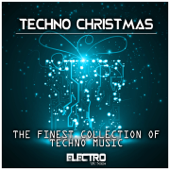 Techno Christmas (The Finest Collection of Techno Music)