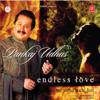 Pankaj Udhas - Endless Love Kitni Yaad Aati Hai artwork