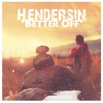 Better Off - Single - Hendersin album