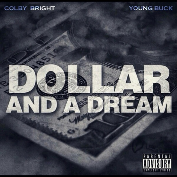 Dollar & a Dream (feat. Young Buck) - Single