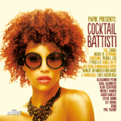 Papik presents: Cocktail Battisti