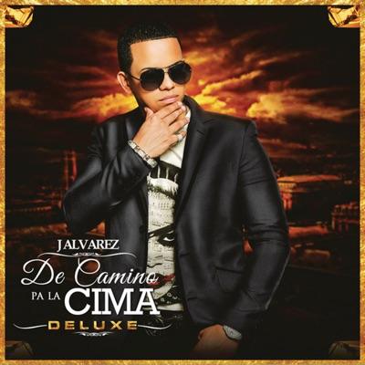De Camino Pa' la Cima (Deluxe Edition) - J Alvarez