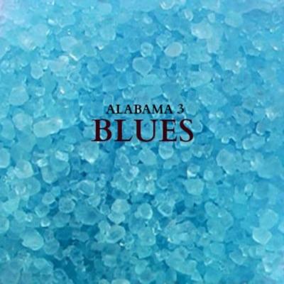 Blues - Alabama 3