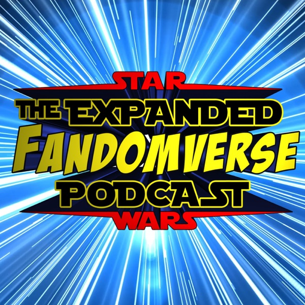 STAR WARS: The Expanded Fandomverse