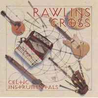 Celtic Instrumentals by Rawlins Cross on Apple Music