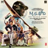 M S Dhoni The Untold Story Original Motion Picture Soundtrack