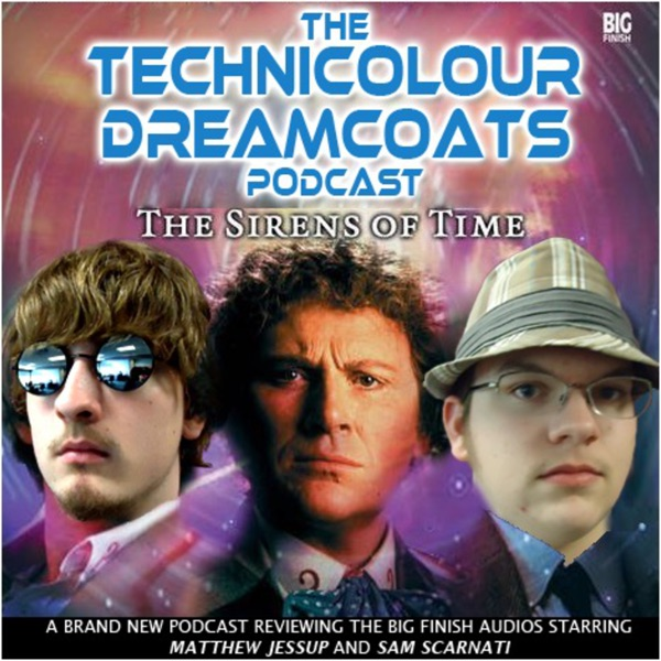 The Technicolour Dreamcoats Podcast