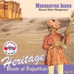 Manganiyar Jadoo - Heritage Music of Rajathan, Vol. 5