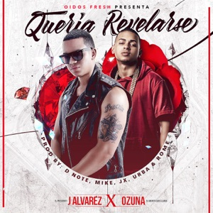 Quería Revelarse (feat. Ozuna) - Single Mp3 Download