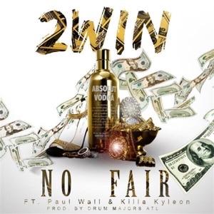No Fair (feat. Paul Wall & Killa Kyleon) - Single Mp3 Download