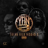 YRN 2 (Young Rich N****s 2) Mp3 Download