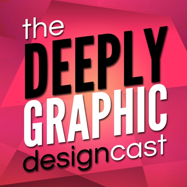 The Deep End Graphic Design Podcast
