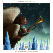 Into The Silent Night (Extended)  EP-for KING & COUNTRY