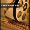 Asmr Movie Star (Personal Assistant) - Jessica Cross