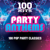 100 Hits: Party Anthems