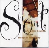 Rev. Milton Brunson & The Thompson Community Singers - You're The Reason