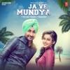 Ja Ve Mundya Single