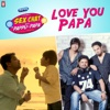 Love You Papa - Single - Shubh Mukherjee