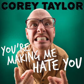 You're Making Me Hate You: A Cantankerous Look at the Common Misconception That Humans Have Any Common Sense Left (Unabridged) audiobook