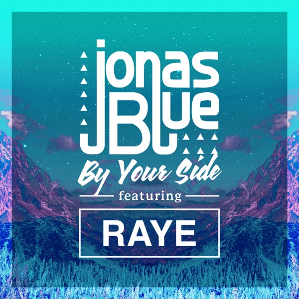 Jonas Blue / Raye - By Your Side