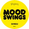 Mood Swings - Single, Swindle