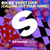 Sweet Love (Calling Out Your Name) [Extended Mix]