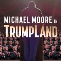 Télécharger Michael Moore in TrumpLand Episode 1